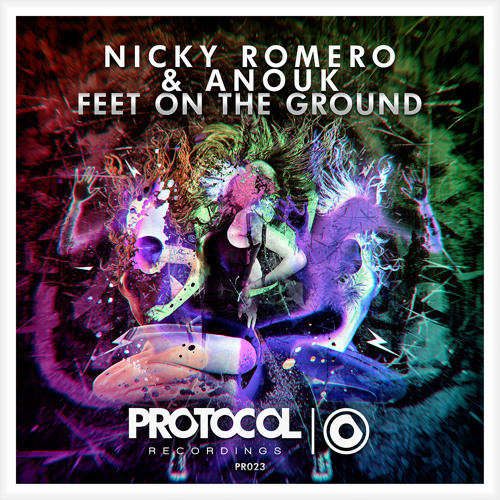 Nicky Romero & Anouk - Feet On The Ground (OUT NOW)