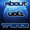 About Trance Vol.1
