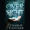 The Oversight by Charlie Fletcher, Read by Simon Prebble - Audiobook Excerpt