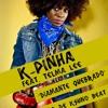 K - PINHA FT TELMA LEE - -DIAMANTE QUEBRADO mp3