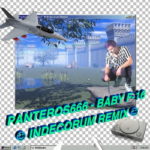 Panteros666 - Baby F-16 (Indecorum Remix) ♥╭╮♥