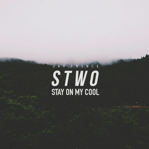 Jay Prince - Stay On My Cool (Stwo version)