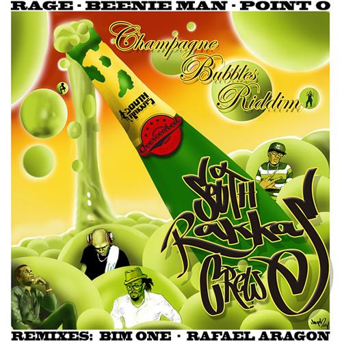 South Rakkas Crew feat Rage - Champagne (Bim One Flying Cymbal  RMX)
