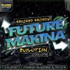 Future Makina Vol 3 - Evolution (On Sale Now)