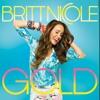 Britt Nicole- Gold.