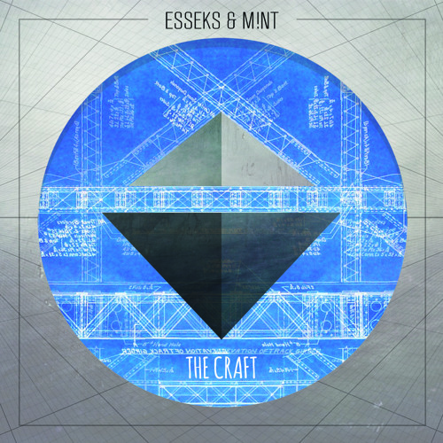 Esseks & M!NT - The Craft