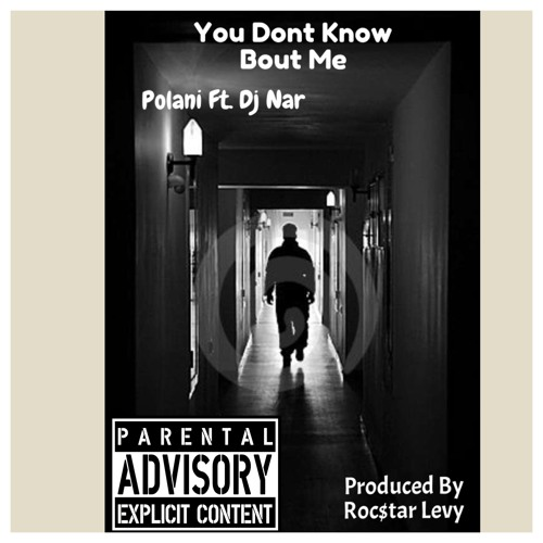 Know Bout Me- Polani ft. Dj Nar: Produced By Roc$tar Levy