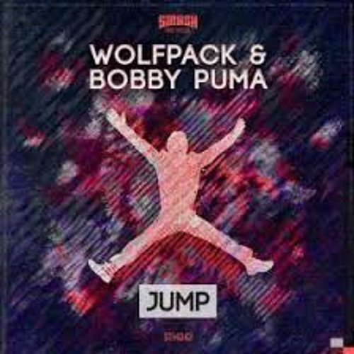 Wolfpack & Bobby Puma - Jump (Original Mix) [OUT NOW!]