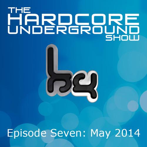 The Hardcore Underground Show - Podcast 07 (Fracus & Darwin) - MAY 2014