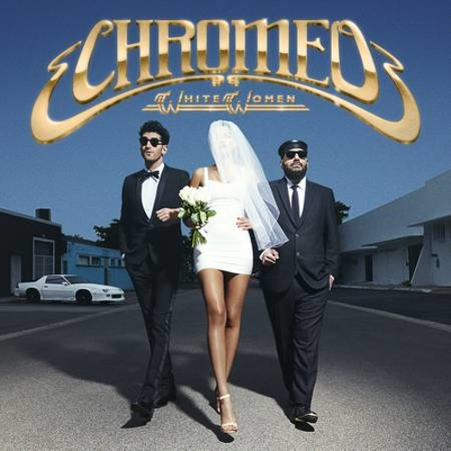 Chromeo - Lost On The Way Home (Ft. Solange)