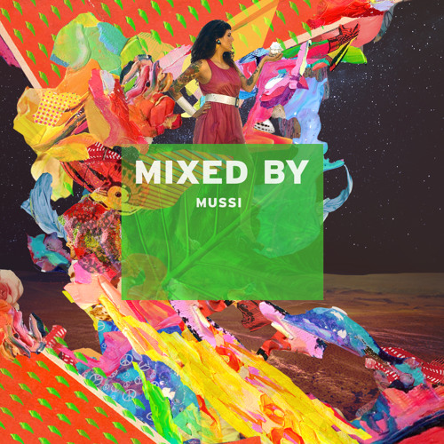 MIXED BY Mussi