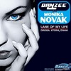 DANZEE feat. MONIKA NOVAK - LANE OF MY LIFE (CHICAGO REMIX)