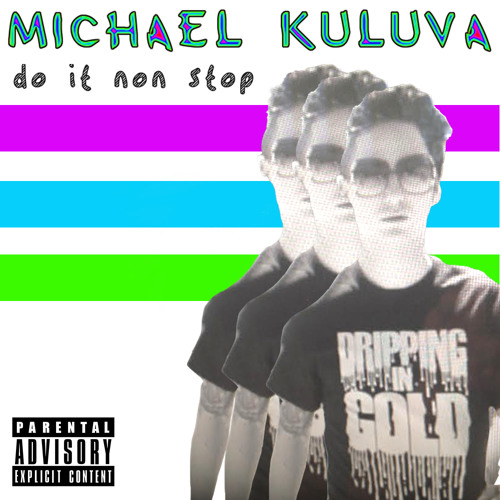 Do It Non Stop (Explicit Version)