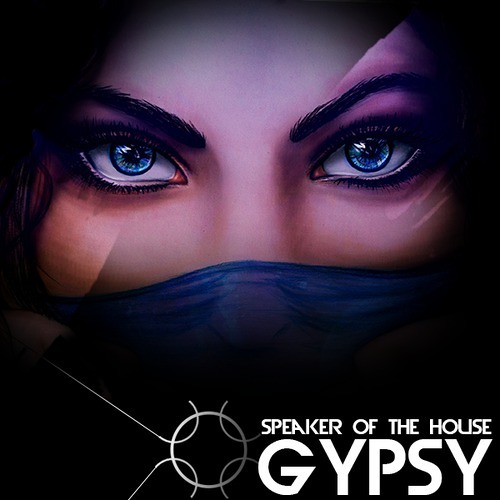 Speaker of the House - Gypsy [Free Download]