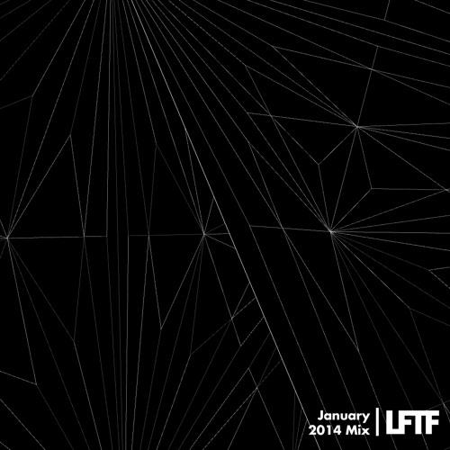 LFTF Presents: January 2014