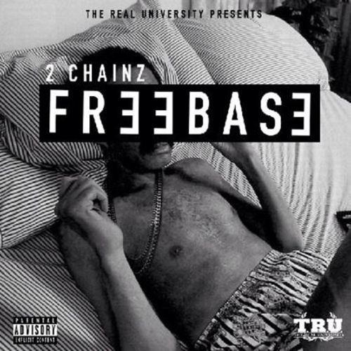2 Chainz- FREEBASE
