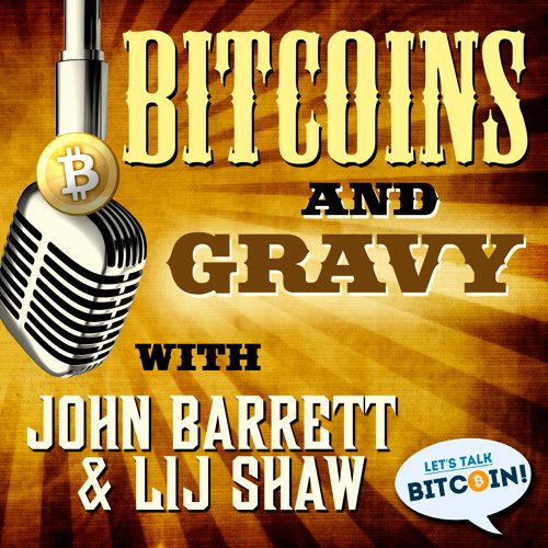 Bitcoins and Gravy #14 -  Spring is Here!
