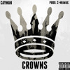 Cayman Cline | Crowns (Prod. C-Miinus)