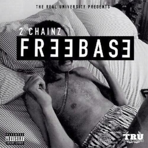 FREEBASE - 2 Chainz (Prod. By Honorable C.N.O.T.E)