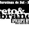 Baile Preto & Branco Murutinga do Sul. Animação Banda Apocalipse New Band Portada del disco