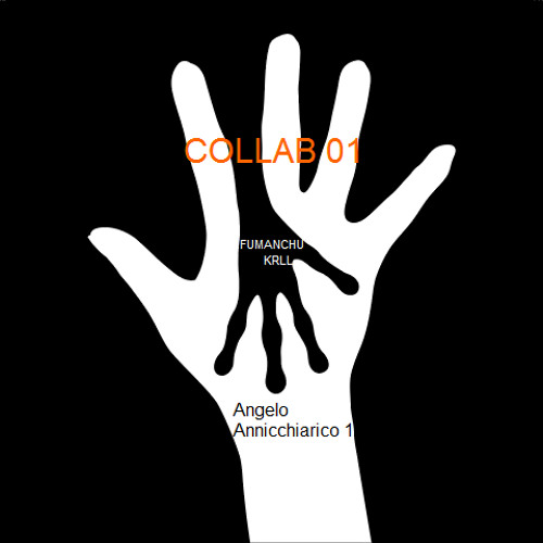 ANGELO / FUMANCHU - COLLAB 01 ( VERSION MUZIKAL ) © 2014 ® 2014