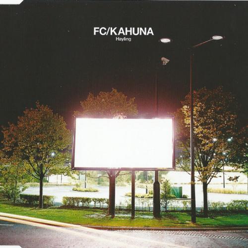 FC/Kahuna - Hayling (Kosmas Epsilon Remix)