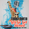 Lets Go Get Stoned (feat. Snoop Dogg & Tone Trezure)