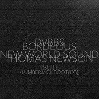 DVBBS & Borgeous x New World Sound & Thomas Newson - Tsunami x Flute (Lumberjack Bootleg)