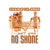 I Can't Wife No Shone - Chad x Lil Dred (Prod. By PB Large)
