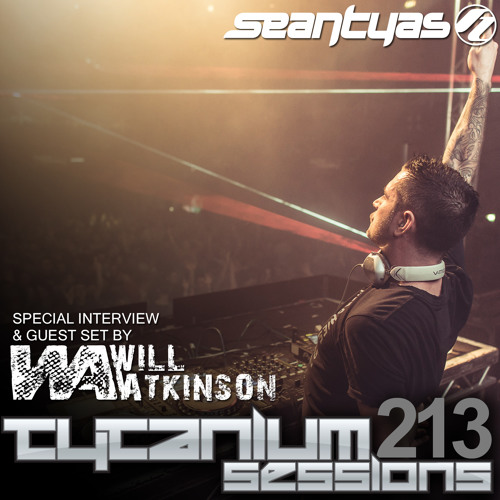 Tytanium Sessions 213 (with guest Will Atkinson)