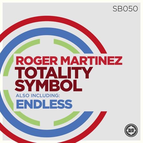 SB050 |Roger Martinez 'Totality Symbol' (Original Mix)