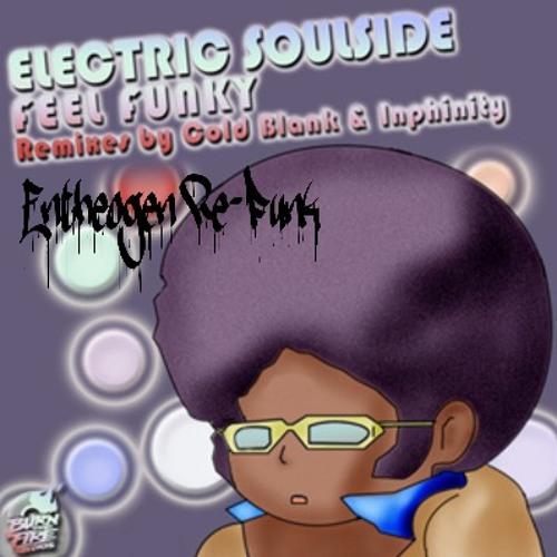 Electric Soulside- Feeling Funky (Cold Blank remix Entheogen Re-Funk)FREE DOWNLOAD