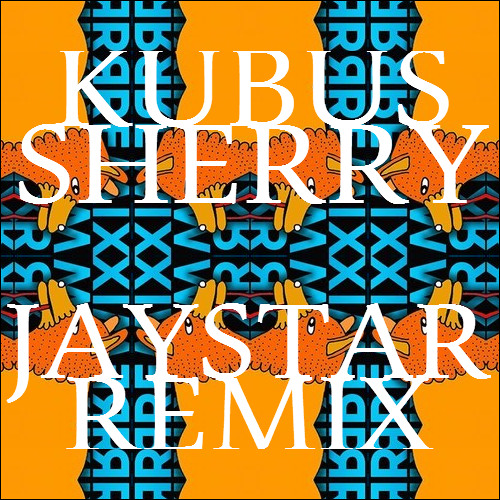 Kubus - Sherry (Jaystar Remix)