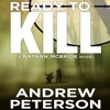 Ready To Kill by Andrew Peterson, read by Dick Hill