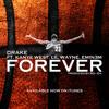 Drake -Forever Ft. Lil Wayne, Kanye West & Eminem