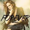 Forever (SultanLeRoy Para Siempre Rework)