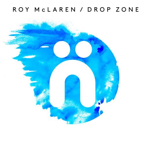 Roy McLaren - Drop Zone (Web Edit)