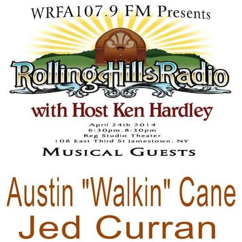 Rolling Hills Radio Ep. 32 - Austin Walkin' Cane and Jed Curran