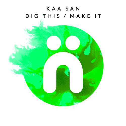 Kaa San - Make It (Web Edit)