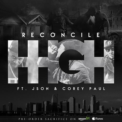 Reconcile - HHGH ft. Json & Corey Paul