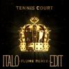 Lorde - Tennis Court (Flume remix) [Italo edit] FREE DOWNLOAD