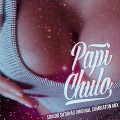 Sonido Satanas - Papi Chulo (Original Cumbiaton Mix)