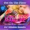Carolina Marquez feat. Pitbull & Dale Saunders – Get On The Floor (DJ'Min-ku Remix)
