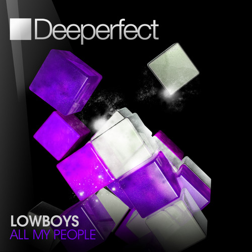 Lowboys - All My People (Landmark Remix) [Deeperfect]