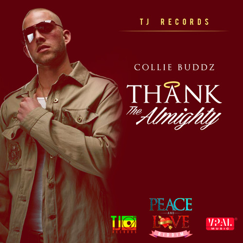 Thank The Almighty - Collie Buddz [TJ Records / VPAL Music 2014]