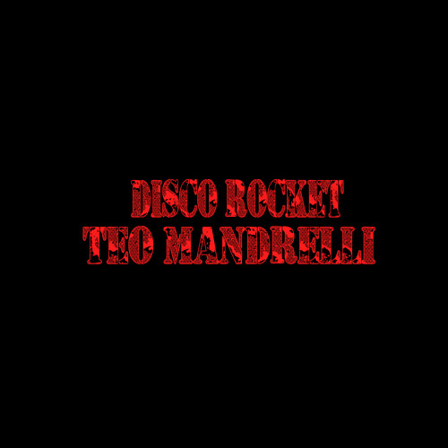 Teo Mandrelli - Disco Rocket (Original) Free download
