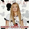 Hilary Duff - Mickey Mouse March (Matt Extended Mix)