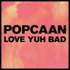 Popcaan - Love Yuh Bad - May 2014