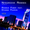 Rasmus Faber feat. Dyanna Fearon - YES Nitegroove Remix