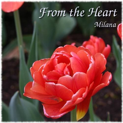 From The Heart - Milana - on iTunes!